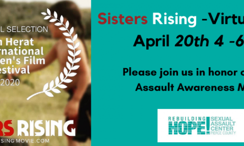 Celebrating Sexual Assault Awareness Month with April 20th Sisters Rising Virtual Fundraiser Program