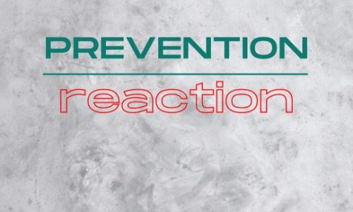 Prevention Over Reaction